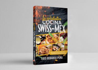 La Autentica Cocina Swiss Mex