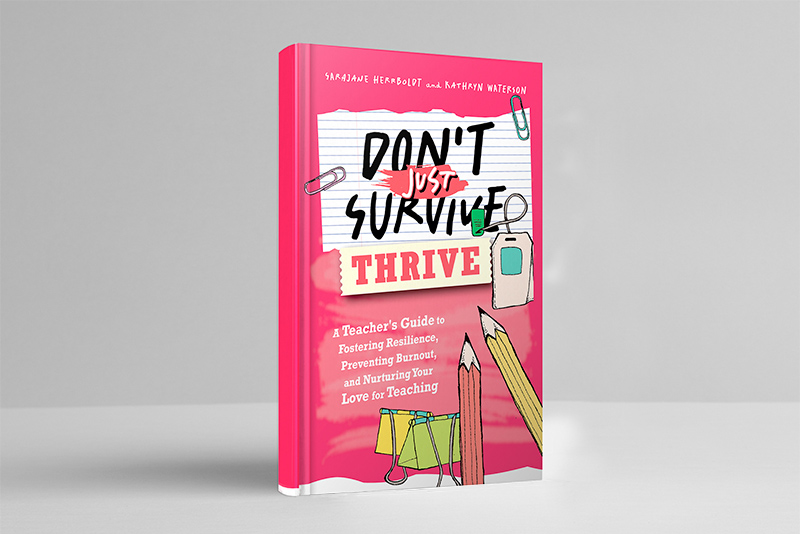 Don't Just Survive Thrive